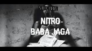 07 - Baba Jaga - Nitro (+ Testo) [Suicidol]