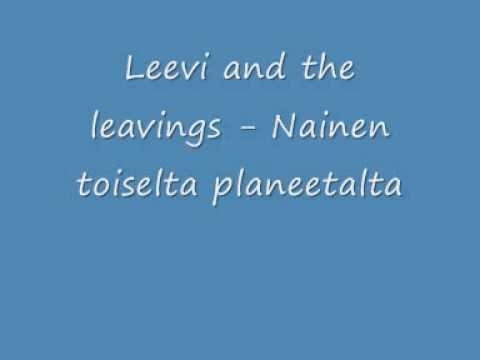 leevi-and-the-leavings-nainen-toiselta-planeetalta-pohjoiskarjala2008