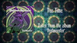 Hotfoot Jackson - Tea Time