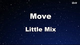 Move - Little Mix Karaoke 【No Guide Melody】 Instrumental