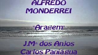 "ALFREDO MONDERREI - ""Aragem"""