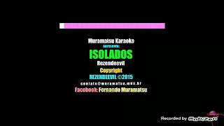 Isolados  ( Ser You AGAIN ) (Karaoke Version ) _ Rezendeevil / Bibi / Gagui