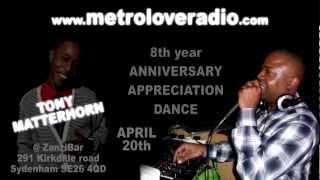 Metro Love Radio - 8th year Anniversary Appreciation Dance - April 20th [@ZanziBar]