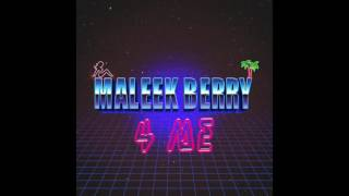 Maleek Berry - 4 Me (Official Audio)