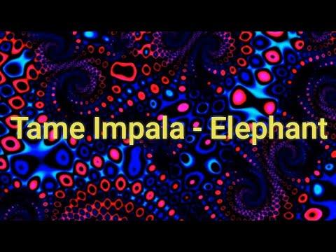 Elephant En Espanol de Tame Impala Letra y Video