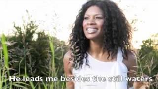 My Shepherd by Nicole C. Mullen w/lyrics (Psalm 23)