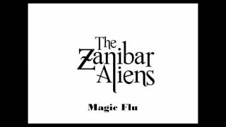 The Zanibar Aliens - Magic Flu - Studio Album