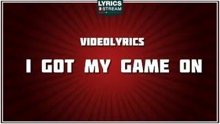 I Got My Game On - Trace Adkins tribute - Lyrics