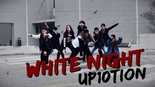 UP10TION (업텐션) - WHITE NIGHT (하얗게 불태웠어) - Dance Cover Contest | Random Age