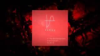 X Ambassadors - Unsteady (Ferhz Remix)