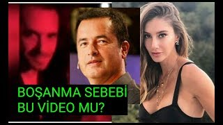 Acun & Şeyma Çiftinin Boşanma Sebebi Olan Video!
