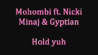 Mohombi feat Nicki Minaj & Gyptian   Hold yuh