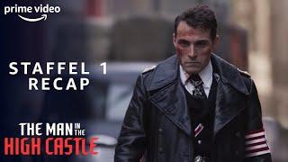 The Man in the High Castle 1. Staffel   Rückblick   Amazon Prime Video