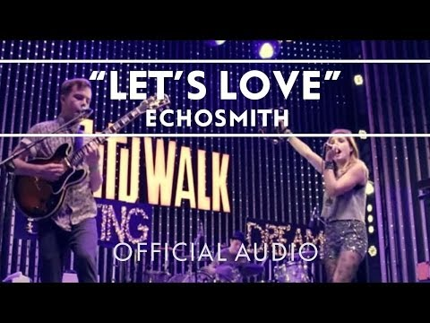 echosmith-lets-love-extras-echosmith