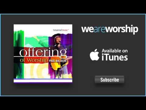 paul-baloche-you-are-the-one-weareworshipmusic