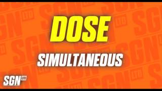Dose - Simultaneous