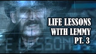 Life Lessons with Lemmy Kilmister of Motorhead - Part Three