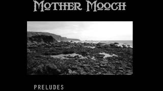 Mother Mooch - L.H.O.O.Q