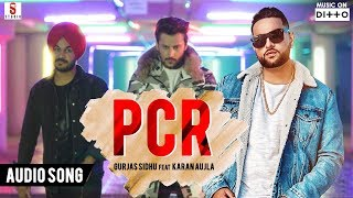 PCR | Gurjas Sidhu Ft. Karan Aujla | Latest Punjabi Audio Song 2019 | ST Studios | Ditto Music