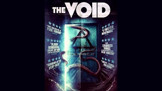 THE VOID (2017) Trailer HD