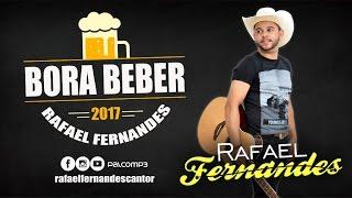 RAFAEL FERNANDES - BORA BEBER