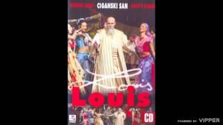 Louis - Ciganski san - (Audio 2008)