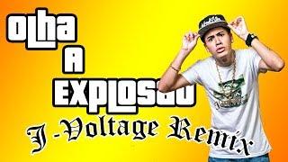 MC Kevinho  - Olha A Explosao (J-Voltage Remix)💥