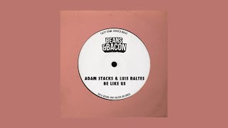 Adam Stacks & Luis Baltes - Na U Don't