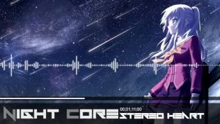「Night Core」 Stereo - heart [KP]