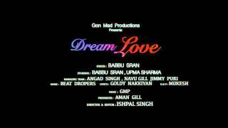 Dream Love |Valentine Special | Official Teaser 2016 | Babbu Sran | Gon Mad Productions