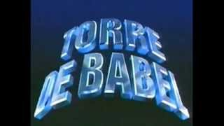 Torre de Babel - tema de abertura na íntegra