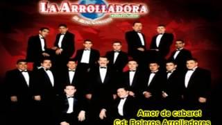 Amor de cabaret - La Arrolladora Banda el Limón