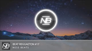 Reggaeton Beat Instrumental #17 2015 | Uso Libre | Prod. by Ness Beats