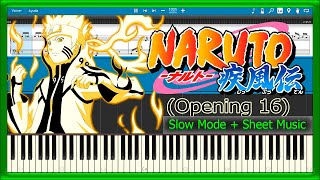 Naruto Shippuden - Opening 16 [Slow + Sheet Music] (Piano Tutorial)