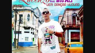 Lucenzo Feat Big Ali - Vem Dancar Kuduro and Lyrics