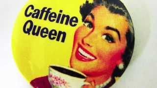 Caffeine Queen . . . Demo
