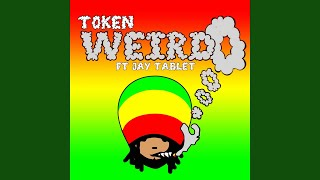 Weirdo ft Jay Tablet (Original Mix)
