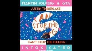 Martin Solveig vs. Justin Timberlake - Intoxicated vs. Can't Stop The Feeling (Joh&Chris Mashup)