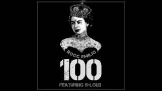 Rocc Emilio - 100 ft. S-Loud