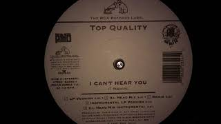 Top Quality - I Can't Hear You (Instrumental) (1994)