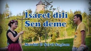 İşaret Dili Dostlar Grubu - Sen deme | Mevlüt & Sevil | Azerbaycan Mahni