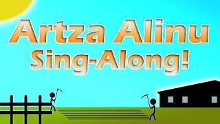 Sing Along with Us to Artza Alinu (We Went Up to Our Land) - Multitrack