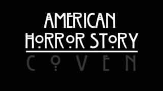 American Horror Story: Coven- La La La Melody + download link