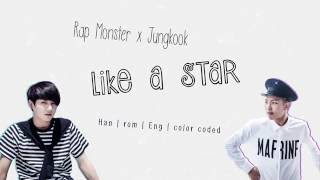 BTS Rap Monster x Jungkook – Like a Star [Color coded Han|Rom|Eng lyrics]