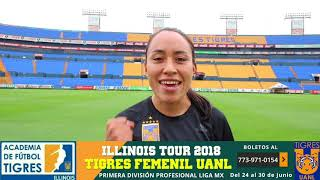 Liliana Mercado de Tigres Femenil UANL invita a la gira por Chicago y Michigan