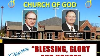"""BLESSING, GLORY AND HONOR"" ~ Bethalto IL Church of God ~ 5-20-2001"