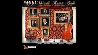 Váradi Roma Café- Valaki kell nekem is (2014)
