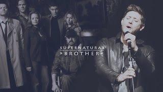 SUPERNATURAL ► BROTHER (by Jensen Ackles)