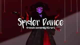 【Hirari】Spider Dance || Undertale 【Electro Swing Remix + Original French Lyrics】