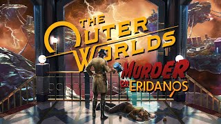 The Outer Worlds: Murder on Eridanos DLC Now Available